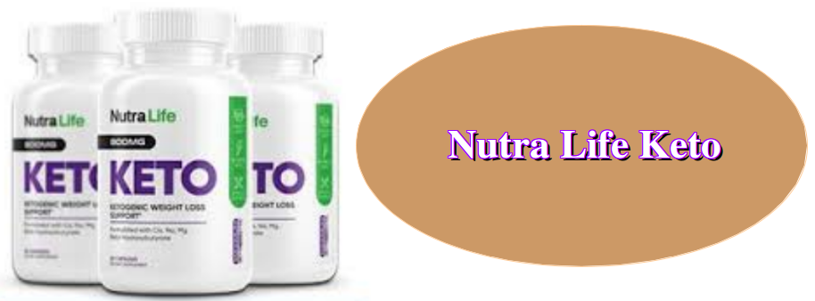 Nutra Life Keto Weight Loss Supplement