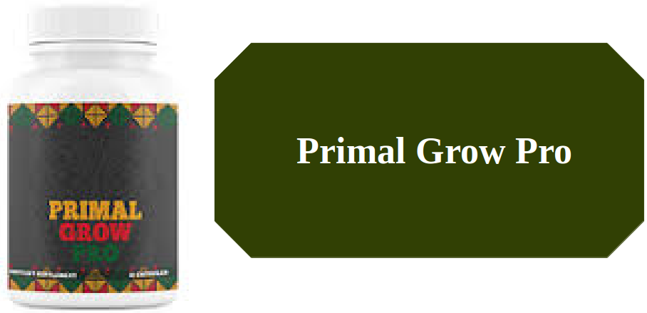 Primal Grow Pro Supplement Benefits